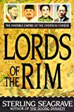 Seagrave, Sterling: Lords of the Rim: The Invisible Empire of the Overseas Chinese