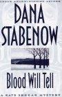 Stabenow, Dana: Blood Will Tell (Kate Shugak Mystery)