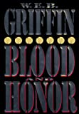 W.E.B. Griffin: Blood and Honor (Honor Bound)