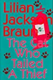 Braun, Lilian Jackson: The Cat Who Tailed a Thief