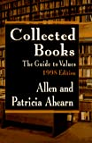 Ahearn, Allen: Collected Books : The Guide to Values, 1997 Edition