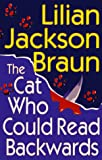 Braun, Lilian Jackson: Cat Who Could Read Backwards