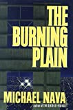 Nava, Michael: The Burning Plain