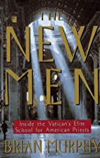 The New Men by Brian Murphy