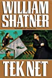 Shatner, William: Tek Net