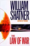 Shatner, William: The Law of War
