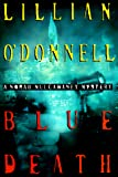 O&#39;Donnell, Lillian: Blue Death