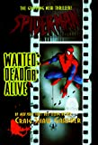Gardner, Craig Shaw: Spider-Man: Wanted Dead or Alive