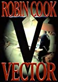 Cook, Robin: Vector
