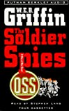 Griffin, W.E.B.: The Soldier Spies (Men at War)