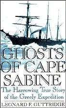 Ghosts of Cape Sabine: The Harrowing True…