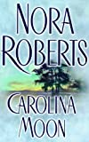 Roberts, Nora: Carolina Moon