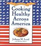Cooking Healthy Across America by JoAnna…