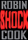 Cook, Robin: Shock