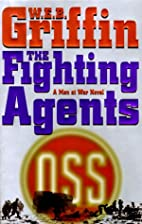 The Fighting Agents: A Men at War Novel by…