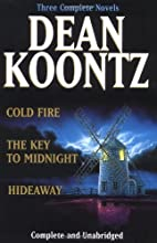 Three Complete Novels: Cold Fire / Hideaway…