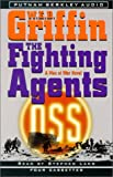 Griffin, W.E.B.: The Fighting Agents (Men at War)
