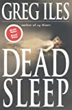 Iles, Greg: Dead Sleep