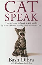 CatSpeak : how to learn it, speak it, and…