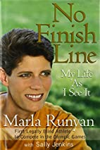 No finish line : my life as I see it by…