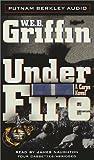 Griffin, W.E.B.: Under Fire Abridged Cass