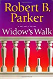 Parker, Robert B.: Widow's Walk