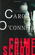 Crime School: A Mallory Novel by Carol…