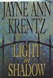 Krentz, Jayne Ann: The Light in Shadow