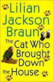 The cat who brought down the house by Lilian…