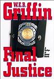 Griffin, W.E.B.: Final Justice Abridged Audio