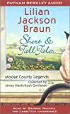 Lilian Jackson Braun: Short and Tall Tales: Moose County Legends