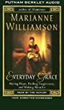 Williamson, Marianne: Everyday Grace