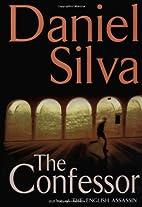 The Confessor [Gabriel Allon #3] by Daniel…