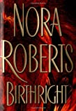Roberts, Nora: Birthright