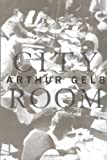 Gelb, Arthur: City Room