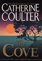 The Cove (FBI Thriller (G.P. Putnam's Sons))…