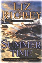 Summertime by Liz Rigbey