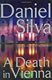 Silva, Daniel: A Death in Vienna