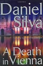 A Death in Vienna [Gabriel Allon #4] by…