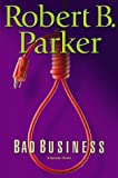 Parker, Robert B.: Bad Business: Library Edition