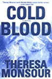 Monsour, Theresa: Cold Blood