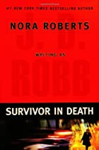 Survivor in death by J. D. Robb