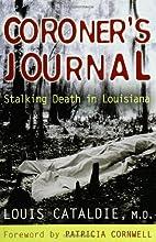Coroner's Journal: Stalking Death in…
