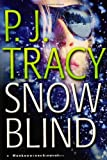 Tracy, P.: Snow Blind