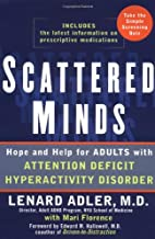 Scattered Minds: Hope and Help for Adults…
