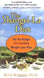 Roberts, Seth: The Shangri-La Diet: The No Hunger, Eat Anything, Weight-Loss Plan