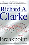 Clarke, Richard A.: Breakpoint