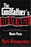 Winegardner, Mark: The Godfather's Revenge
