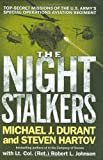 Hartov, Steven: The Night Stalkers: Top Secret Missions of the U.s. Army's Special Operations Aviation Regiment
