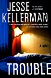 Kellerman, Jesse: Trouble